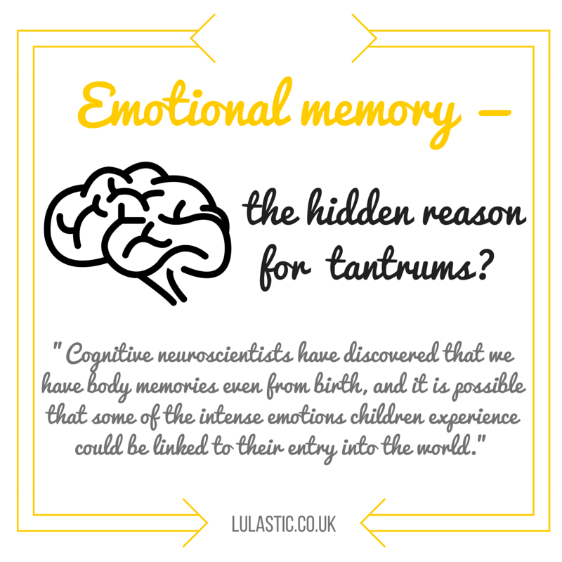 Emotional memory can explain a lot of children's tantrums