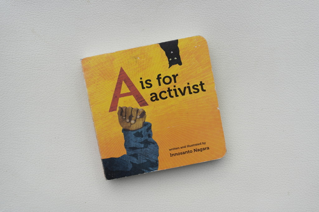 A is for activism (Raising radicals)