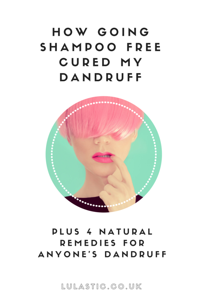 How giving up shampoo cured my dandruff plus 4 natural remedies for dandruff
