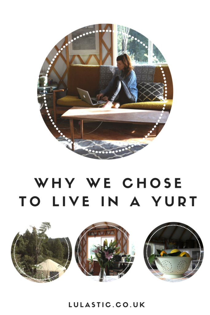 5 reasons we have chosen to live in yurt homes