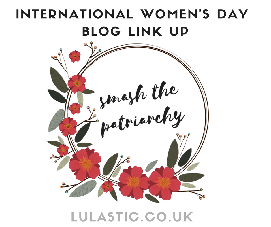 INTERNATIONAL WOMEN'S DAY BLOG LINK UP